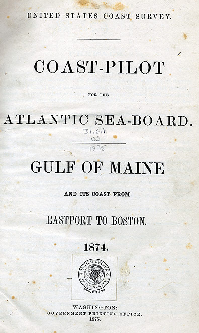 U.S. Coast Pilot, with Sailing Directions for the Atlantic Sea-Board